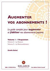 Augmenter vos abonnements, l'Acquisition