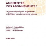 Augmenter vos Abonnements - L'Acquisition
